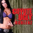 Coyote Ugly Koblenz – All incl. Exclusiv bei uns!