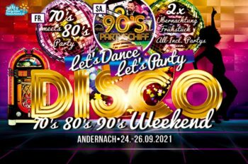 Let´s Dance,Let´s Party - Das Disco Weekend der70er,80er & 90er